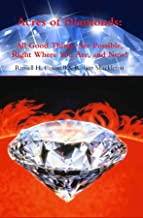 Acres of Diamonds: All Good Things Are Possible Right Where You Are and Now!