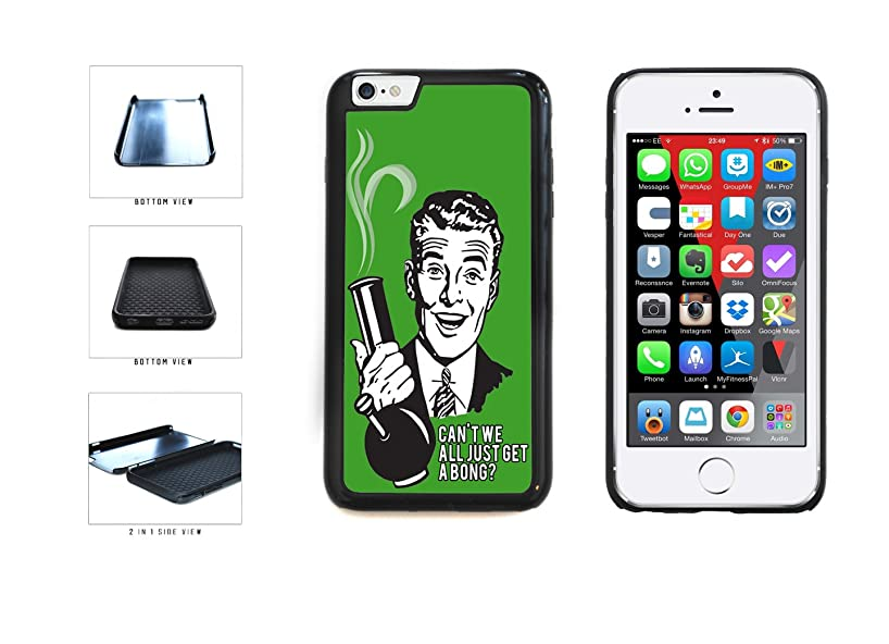 Funny Comic Can't We All Just Get A Bong Dual Layer Phone Case Back Cover Apple iPhone 6 Plus and iPhone 6s Plus (5.5 inches screen) includes BleuReign(TM) Cloth and Warranty Label