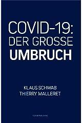 COVID-19: Der Grosse Umbruch (German Edition) Format Kindle