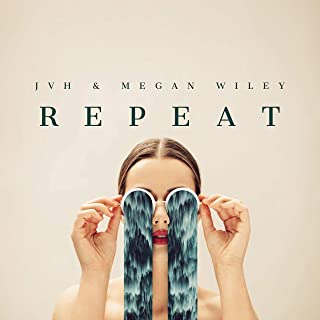 Repeat (feat. Megan Wiley)
