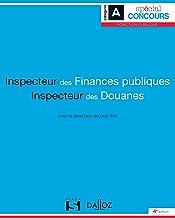 Livres Inspecteur des finances publiques et Inspecteur des douanes - 4e ed. PDF