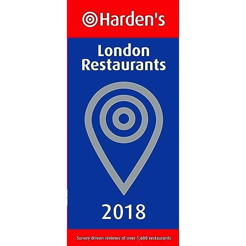 Harden's London Restaurants 2018
