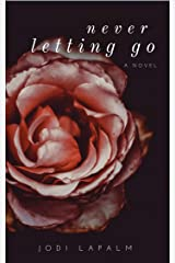 Never Letting Go Kindle Edition