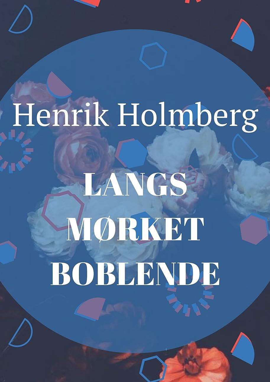 惨めな反応する消すlangs m?rket boblende (Danish Edition)
