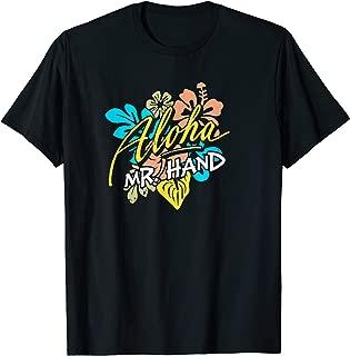Aloha Mr. Hand THE ORIGINAL T-Shirt