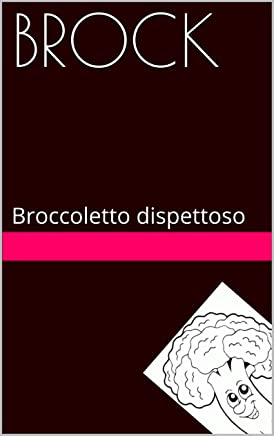BROCK: Broccoletto dispettoso (AnimaLetture Vol. 1)