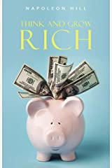 Think and Grow Rich (English Edition) eBook Kindle