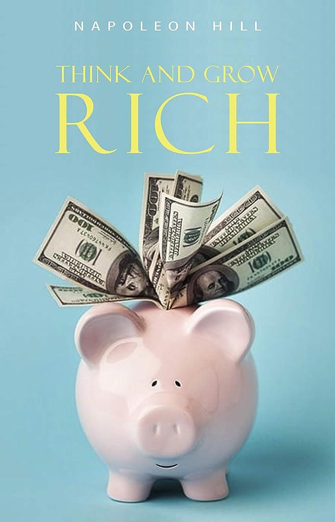 解釈するリンケージ封建Think and Grow Rich: Original Version: The Classic 1937 Edition (English Edition)