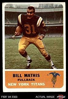1962 Fleer # 62 Bill Mathis New York Jets (Football Card) Dean's Cards 3 - VG Jets Clemson