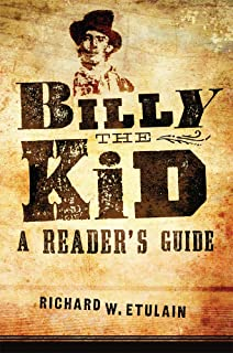 Billy the Kid: A Reader's Guide