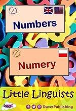 Numbers / Numery: Little Linguists: English / Polish, Angielski / Polski (English Edition)