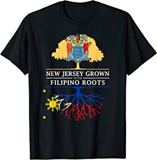New Jersey Grown with Filipino Roots - Philippines T-Shirt