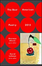 The Best American Poetry 2015 (The Best American Poetry series)