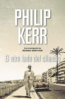 El otro lado del silencio (Bernie Gunther nº 11) (Spanish Edition)