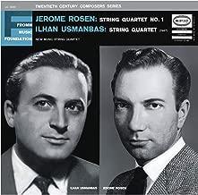 Rosen: String Quartet No. 1 & Usmanbas: String Quartet (Remastered)