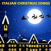 Italian Christmas Songs - Traditional Christmas Carols and Songs
