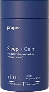 Proper Sleep + Calm - Natural Healthy Sleep Solution and Sleep Aid for A Full Night of Restful Sleep, Relaxation and Stres...