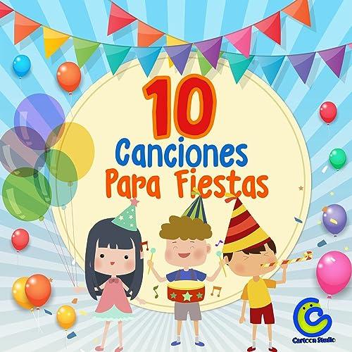 Canciones para Cumpleaños by Canciones Infantiles on Amazon ...