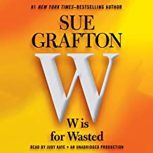 W Is for Wasted: A Kinsey Millhone Mystery