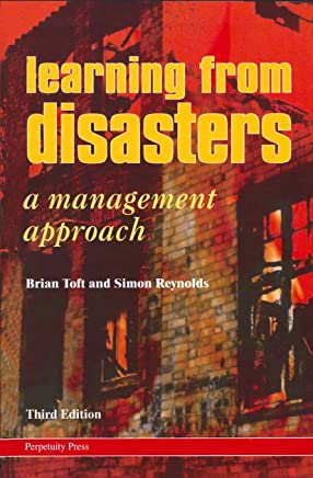 Learning from Disasters: A Management Approach