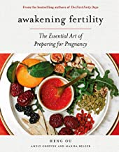 Awakening Fertility: The Essential Art of Preparing for Pregnancy by the Authors of the First Forty Days PDF