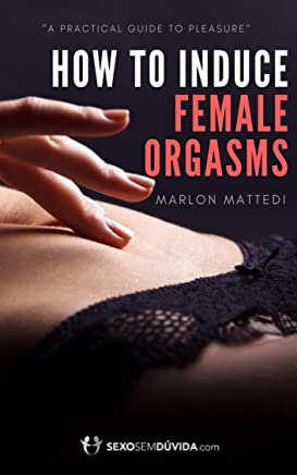 Female orgasm: What you were never told