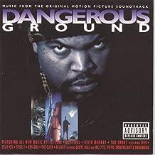 Best dangerous ground soundtrack Reviews