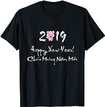 Chuc Mung Nam Moi 2019 T-shirt Vietnamese