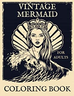 Vintage Mermaid Coloring Book For Adults: Large Vintage Colouring Book for Relaxation & Stress Relief | 30 Pages of Fantas...
