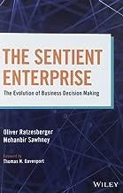 The Sentient Enterprise: The Evolution of Business Decision Making
