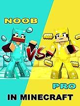 Clip: Noob vs. Pro in Minecraft