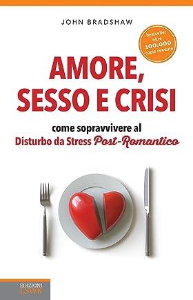 Amore, sesso e crisi: Come sopravvivere al Disturbo da Stress Post-Romantico