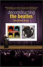 Deconstructing the Beatles: The Early Years 2 DVD Film Set