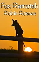 Fox Rematch (The Madison Wolves Book 10) (English Edition)