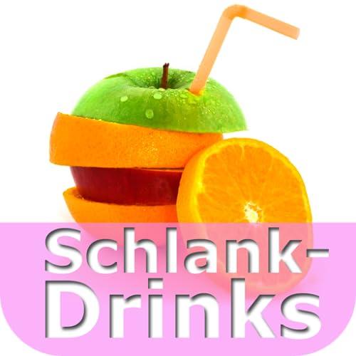 Schlank-Drinks - Gesund abnehmen ohne strenge Diät. Rezepte für die Traumfigur