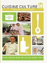 Cuisine Culture - Daniel Sak Canal du Midi France