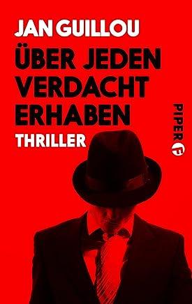 Über jeden Verdacht erhaben: Ein Coq-Rouge-Thriller (Coq-Rouge-Reihe 10) (German Edition)