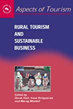 Rural Tourism and Sustainable Business (Aspects of Tourism Book 26)