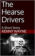 The Hearse Drivers: A Short Story