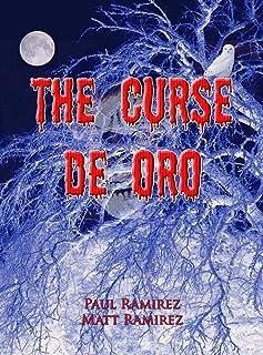 The Curse De Oro (English Edition)