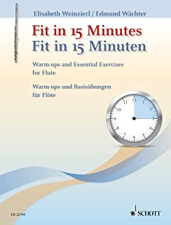 Fit in 15 Minutes: Warm-ups and Essential Exercises for Flute