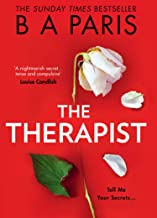 The Therapist: From the Sunday Times bestselling author of books like Behind Closed Doors comes the most gripping psycholo...