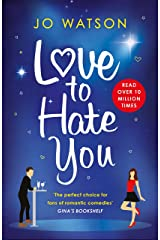 Love to Hate You: The laugh-out-loud romantic comedy hit (English Edition) Format Kindle