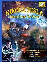 Nikola Tesla: Signals From The Stars