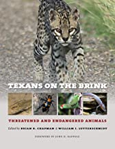 Texans on the Brink (Integrative Natural History Series, sponsored by Texas Research Institute for Environmental Studies, ...