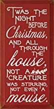 Sawdust City Wooden Sign: TWAS The Night Before Christmas, and All Through The House (Red)