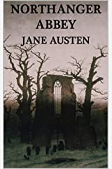 Northanger Abbey Annotated Kindle Edition