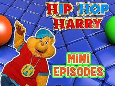 Hip Hop Harry Mini Episodes