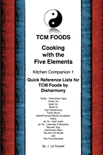 TCM Foods, Cooking With The Five Elements Kitchen Companion 1: Quick Reference List for TCM Foods by Disharmony