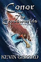 Conor and the Crossworlds, Book Two: Peril in the Corridors